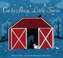 Go To Sleep, Little Farm - Mary Lyn Ray<br/>