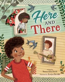 Here and There - Tamara Ellis Smith<br/>
