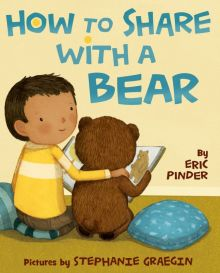 How to Share with a Bear - Eric Pinder<br/>