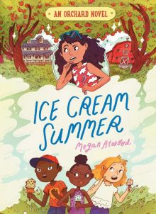 Ice Cream Summer - Megan Atwood<br/>