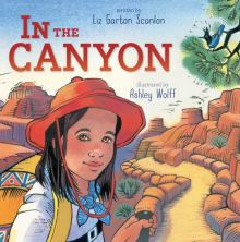 In the Canyon - Liz Garton Scanlon<br/>