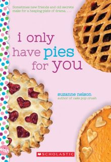 I Only Have Pies for You - Suzanne Nelson<br/>