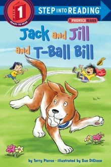 Jack and Jill and T-Ball Bill - Terry Pierce<br/>