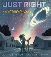 Just Right: The Goldilocks Planet - Curtis Manley<br/>