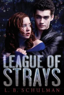 League of Strays - L. B. Schulman<br/>