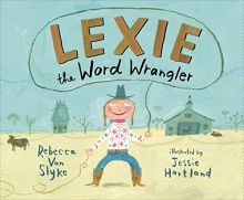 Lexie the Word Wrangler - Rebecca Van Slyke<br/>