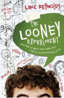 The Looney Experiment - Luke Reynolds<br/>