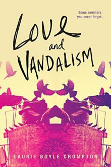 Love and Vandalism - Laurie Boyle Crompton<br/>