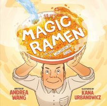 Magic Ramen - Andrea Wang<br/>