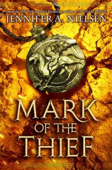 Mark of the Thief - Jennifer A. Nielsen<br/>