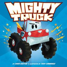 Mighty Truck - Chris Barton<br/>