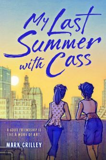 My Last Summer with Cass - Mark Crilley<br/>