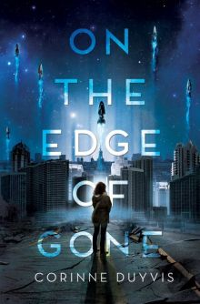 On the Edge of Gone - Corinne Duyvis<br/>
