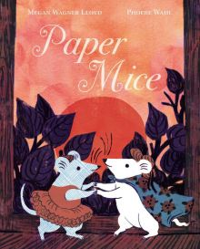 Paper Mice - Megan Wagner Lloyd<br/>