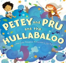 Petey and Pru and the Hullabaloo - Ammi-Joan (A.J.) Paquette<br/>