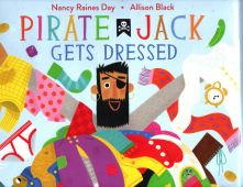 Pirate Jack Gets Dressed - Nancy Raines Day<br/>