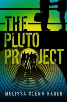 The Pluto Project - Melissa Glenn Haber<br/>