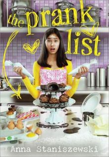The Prank List - Anna Staniszewski<br/>