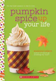 Pumpkin Spice Up Your Life - Suzanne Nelson<br/>