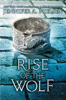 Rise of the Wolf (Mark of the Thief #2) - Jennifer A. Nielsen<br/>