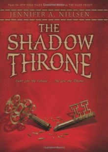 The Shadow Throne: Book 3 of The Ascendance Trilogy - Jennifer A. Nielsen<br/>