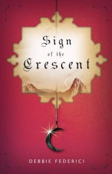 Sign of the Crescent - Debbie Federici