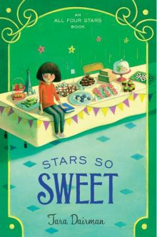 Stars So Sweet - Tara Dairman<br/>