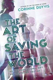 The Art of Saving the World -