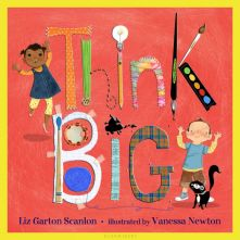Think Big - Liz Garton Scanlon<br/>