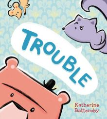 Trouble - Katherine Battersby<br/>