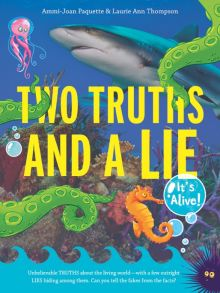 Two Truths and a Lie - Ammi-Joan (A.J.) Paquette<br/> - Laurie Thompson<br/>
