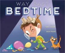Way Past Bedtime - Tara Lazar<br/>