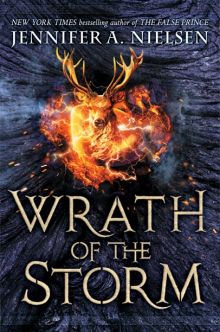 Wrath of the Storm - Jennifer A. Nielsen<br/>