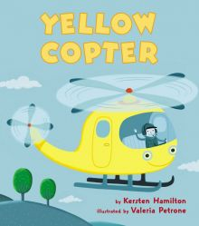 Yellow Copter - Kersten  Hamilton<br/>