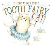 Here Comes the Tooth Fairy Cat